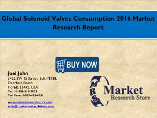 Global Solenoid Valves Consumption Market 2016: Industry Size, Analysis, Price, Share, Growth and Forecasts to 2021