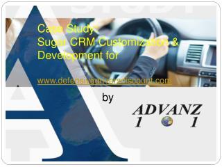 Case Study on Sugar CRM Customization by Advanz101