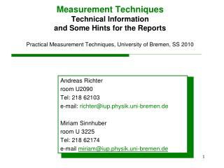 Measurement Techniques Technical Information  and Some Hints for the Reports  Practical Measurement Techniques, Universi