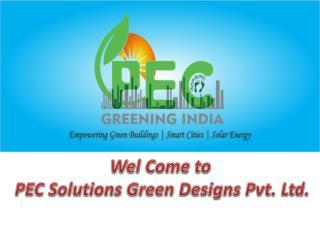 Green Building Consultants and PEC Solutions by pecgreeningindia.com