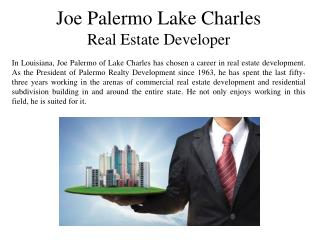 Joe Palermo Lake Charles Real Estate Developer