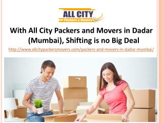 Packers and Movers in Dadar (Mumbai) - All City Packers and Movers�