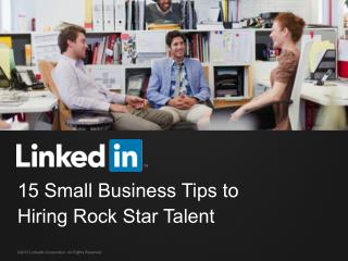 15 Small Business Tips to Hiring Rock Star Talent