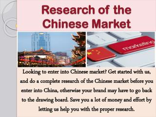 Research of the Chinese Market