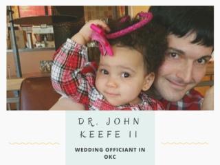 Dr. John Keefe II