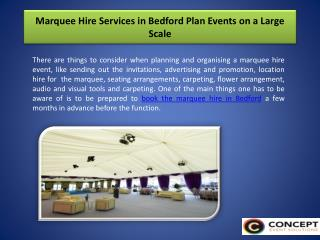 Marquee Hire Services in Bedford Plan Events on a Large Scale