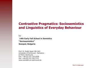 Contrastive Pragmatics: Sociosemiotics and Linguistics of Everyday Behaviour