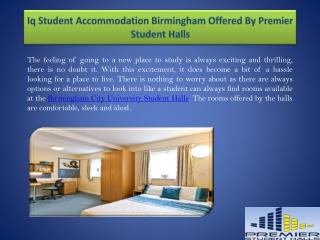 Iq Student Accommodation Birmingham Offered By Premier Student Halls