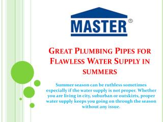 Great Plumbing Pipes for Flawless Water Supply in summers