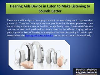 Hearing Aids Device in Luton to Make Listening to Sounds Better