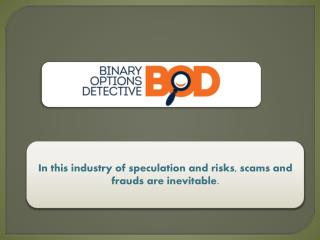 Get Binary Options Scam Reviews Online