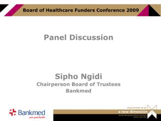 Board of Healthcare Funders Conference 2009