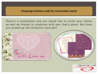 Choosing invitation cards for memorable events