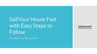 Sell Your House Fast with Easy Steps to Follow