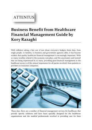 Business Benefit from Healthcare Financial Management Guide by Kory Razaghi