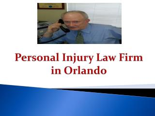 Personal Injury Law Firm in Orlando