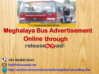 Meghalaya Bus Advertisement Booking online through releaseMyAd