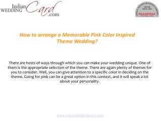 How to arrange a Memorable Pink Color Inspired Theme Wedding