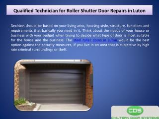 Qualified Technician for Roller Shutter Door Repairs in Luton