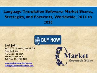 Language Translation Software Market 2016: Global Industry Size, Share, Growth, Analysis, and Forecasts to 2021