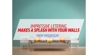 Impressive Lettering Makes a Spalsh with Your Walls