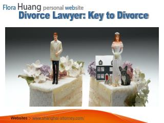 Why You Should Hire a Divorce Lawyer in China?