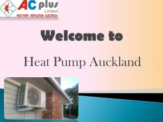 Reliable Heat Pump Installation Company in Auckland