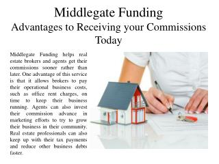 Middlegate Funding Advantages to Receiving your Commissions Today