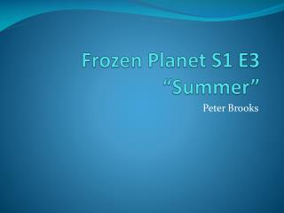 Frozen Planet S1 E3 Analysis