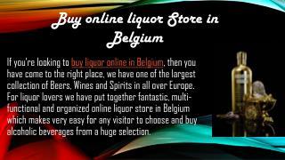 Buy online liquor in Belgium