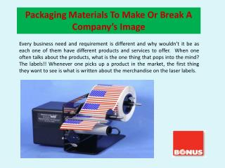 Packaging Materials To Make Or Break A Company's Image