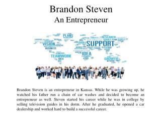 Brandon Steven An Entrepreneur