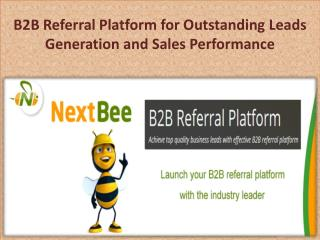 B2B Referral Platform for Outstanding Leads Generation and Sales Performance