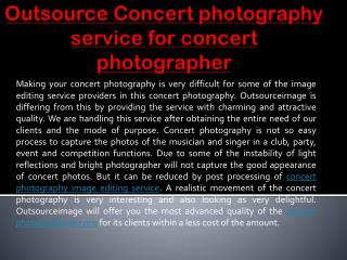 Outsource Concert photography service for concert photographer