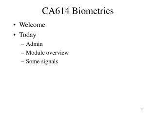 CA614 Biometrics
