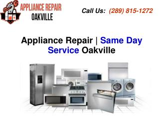 Appliance Repair Company Oakville | Same Day Service