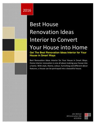 Best House Renovation Ideas Interior to Convert Your House into Home