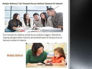 Belajar Bahasa| Cari Tempat Kursus Bahasa Spanyol Di Jakarta