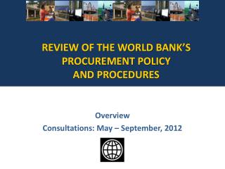 Overview Consultations: May   September, 2012