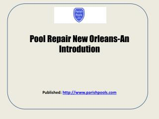 Parish Pools-New Orleans Pool Construction