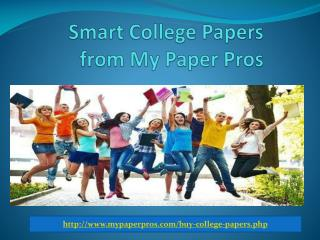 Smart College Papers From My Paper Pros