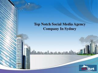 Top Notch Social Media Agency Company In Sydney
