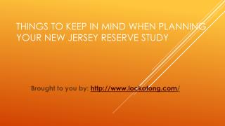 Things To Keep In Mind When Planning Your New Jersey Reserve Study