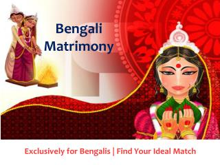 Find Your Special One in Bengali Matrimony