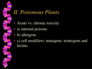 II. Poisonous Plants