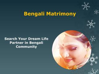 Bengali Matrimony – Search Profiles in Bengali Community