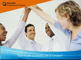 How to get a suitable job in Canada?