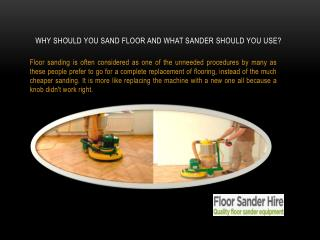 Why should you sand floor and what sander should you use?