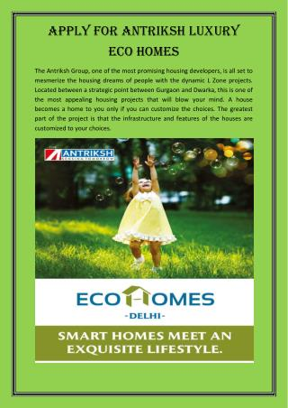 Apply for Antriksh Luxury Eco Homes