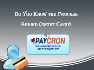 Do You Know the Process Behind Credit Card?